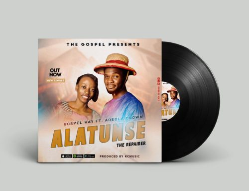 ALATUNSE -Gospel Kay ft. Adeola Crown