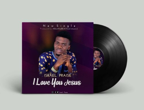 I LOVE YOU JESUS – Israel Praise