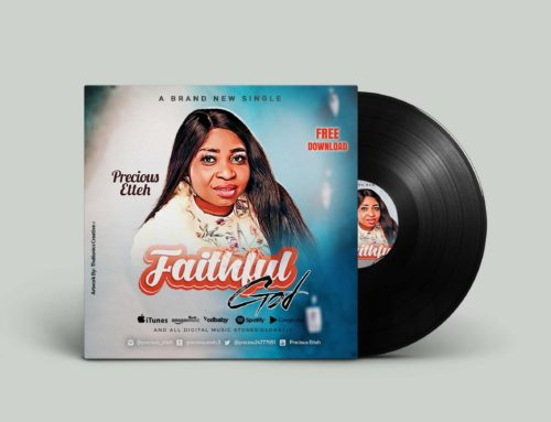 FAITHFUL GOD – Precious Etteh