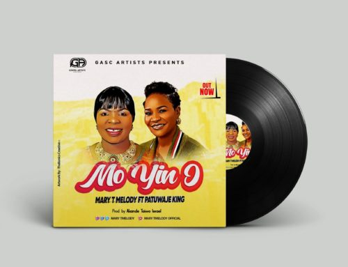 MO YIN O – Mary T Melody Ft. Patuwaje King