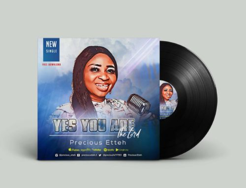 Yes You Are The Lord – Precious Etteh
